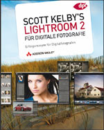 Lightroom 2 für digitale Fotografie, Scott Kelby, Bücherserie Teil 4